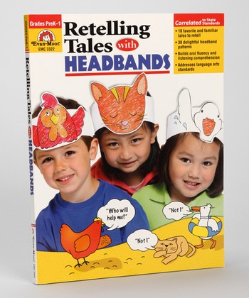 Retelling Tales With Headbands: Pre-K to Kindergarten Paperback