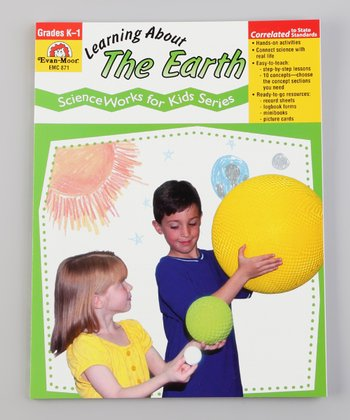 Learning About the Earth: Kindergarten to First Grade Paperback