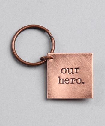 Copper Expressions 'Our Hero' Key Chain