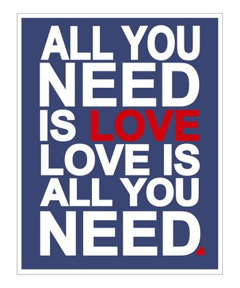 Blue 'Love is All You Need' Giclée Print