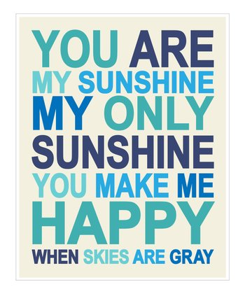 Blue 'You Are My Sunshine' Giclée Print