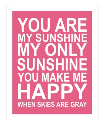 Pink & White 'You Are My Sunshine' Giclée Print