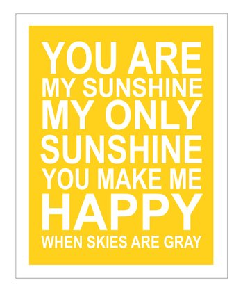 Yellow & White 'You Are My Sunshine' Giclée Print