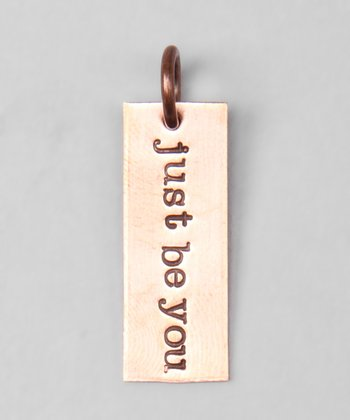 Copper 'Just Be You' Charm