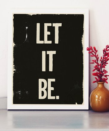 'Let it Be' Print