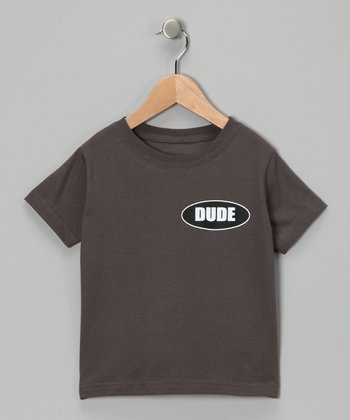 Charcoal 'Dude' Tee - Infant, Toddler & Kids
