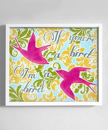 Green & Fuchsia 'I'm a Bird' Print