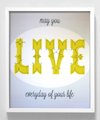 'Live' Print