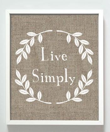 'Live Simply' Print