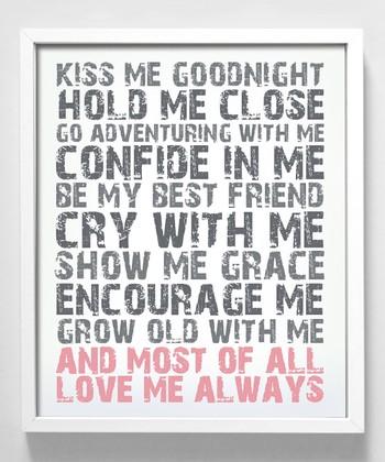 'Love Me Always' Print