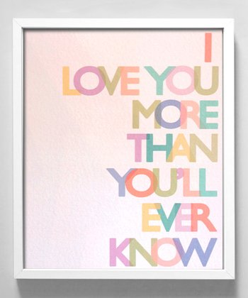 Pastel 'Love You More' Print