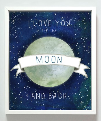 'I Love You to the Moon' Print