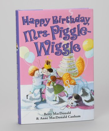 Happy Birthday, Mrs. Piggle-Wiggle Hardcover