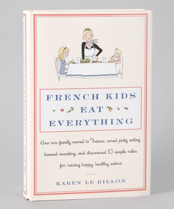 French Kids Eat Everything Hardcover
