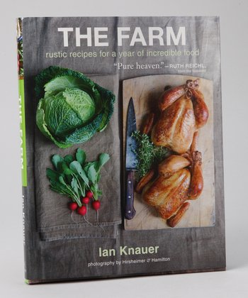 The Farm: Rustic Recipes for a Year of Incredible Food Hardcover