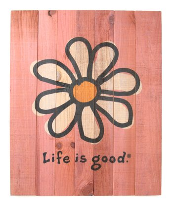 Candy Daisy 'Life is Good' Sign