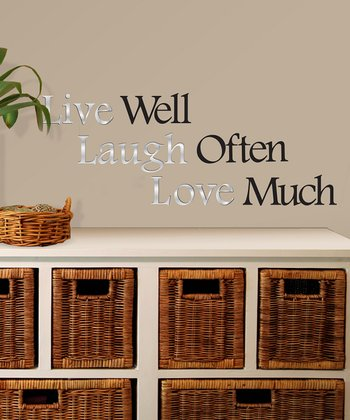 'Live Well, Laugh Often, Love Much' Wall Decal Set
