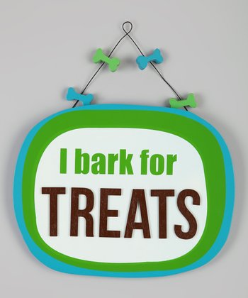 'I Bark for Treats' Sign