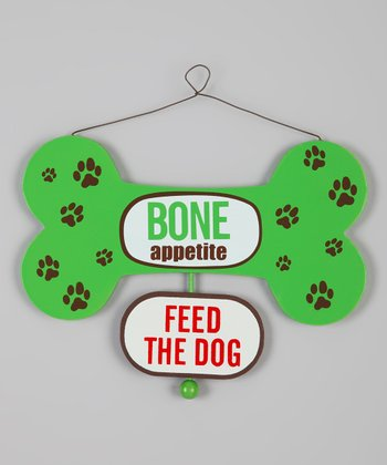 Green 'Feed the Dog' Two-Sided Sign