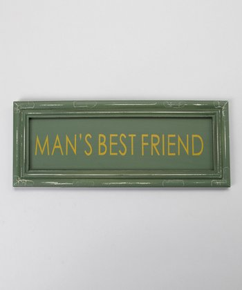 'Man's Best Friend' Sign