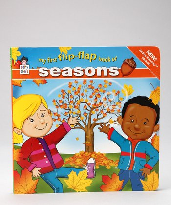 First Flip Flap: Seasons Board Book