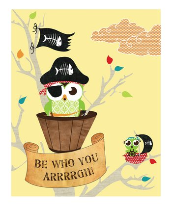 Yellow 'Be Who You Arrrrgh' Print