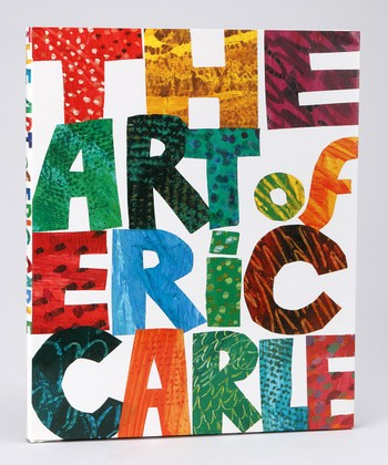The Art of Eric Carle Hardcover