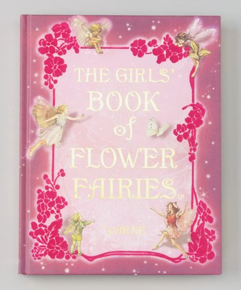 The Girls' Book of Flower Fairies Hardcover