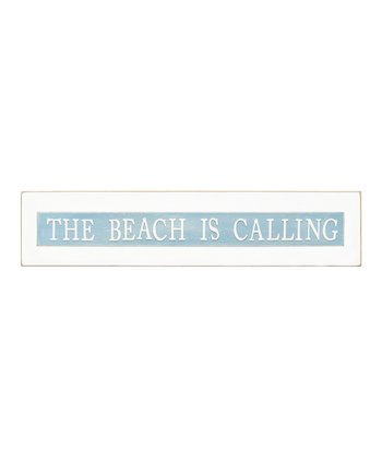 'Beach is Calling' Sign