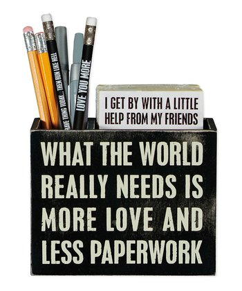 Black 'World Needs' Pencil Holder