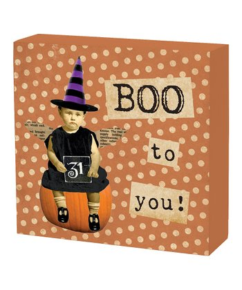 'Boo to You' Box Sign