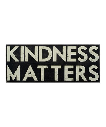 Black 'Kindness Matters' Box Sign