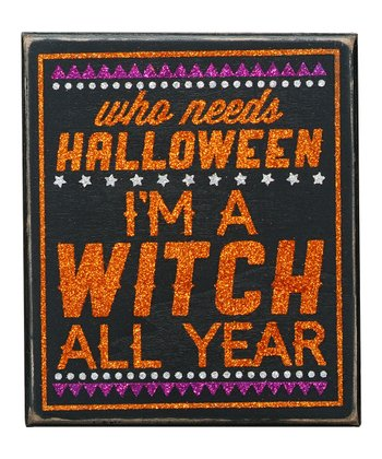 'Witch All Year' Box Sign