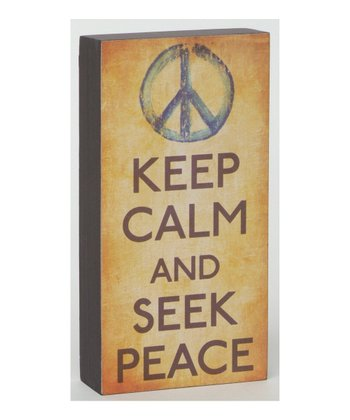 'Keep Calm and Seek Peace' Sign