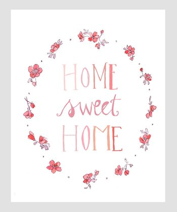 Blush 'Home Sweet Home' Archival Print