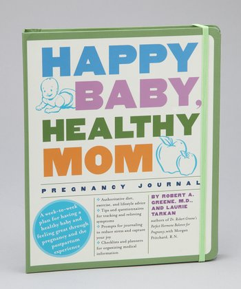 Happy Baby, Healthy Mom Pregnancy Journal Hardcover