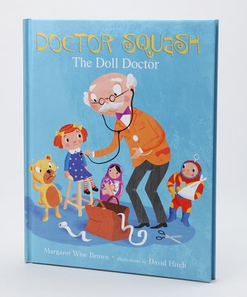 Doctor Squash: The Doll Doctor Hardcover