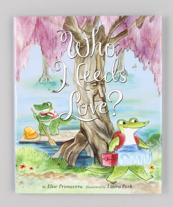 Who Needs Love? Hardcover