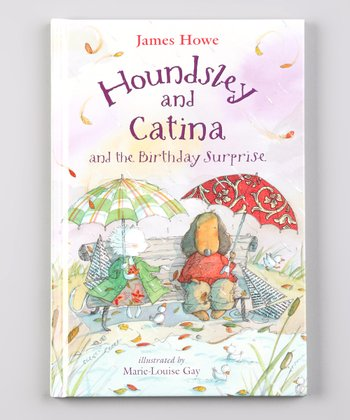 Houndsley and Catina and the Birthday Surprise Hardcover