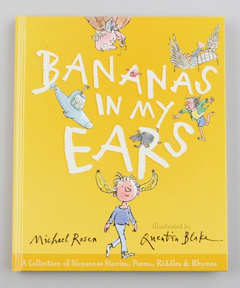 Bananas in My Ears Hardcover