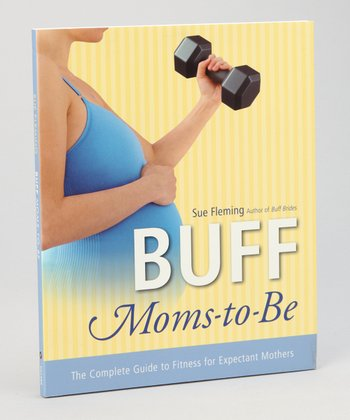 Buff Moms-to-Be Paperback
