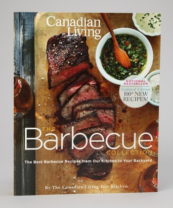 Canadian Living: The Barbecue Collection Paperback