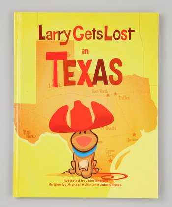 Larry Gets Lost in Texas Hardcover