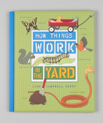 How Things Work: In the Yard Hardcover