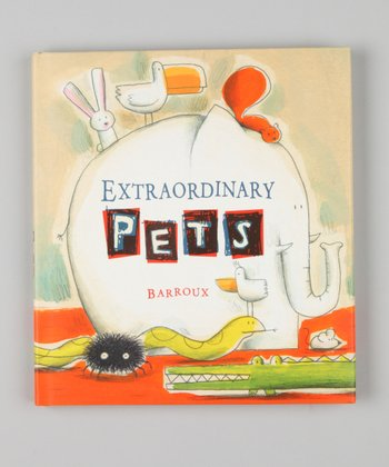 Extraordinary Pets Lift-the-Flap Hardcover