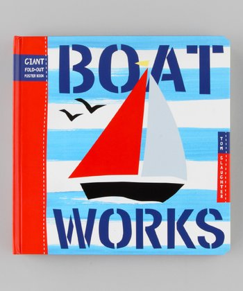 Boat Works Hardcover
