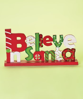 'I Believe In Santa' Table Ornament