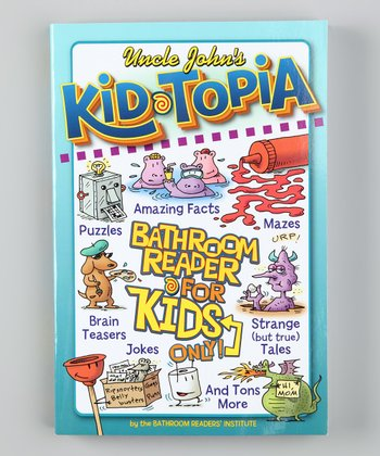 Uncle John's Kid-Topia Bathroom Reader Paperback