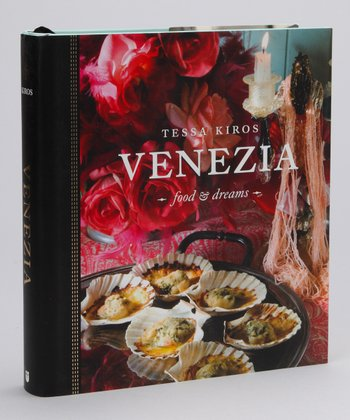 Venezia: Food and Dreams Hardcover