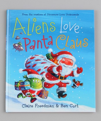 Aliens Love Panta Claus Hardcover